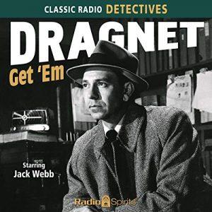 Dragnet Radio Show