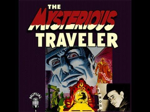The Mysterious Traveler Radio Show