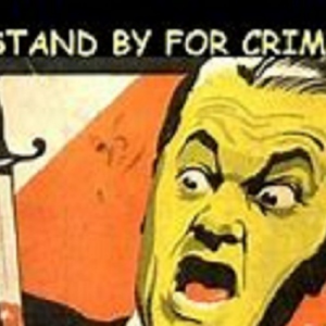 Stand By For Crime Radio Show - OTTR Omitted